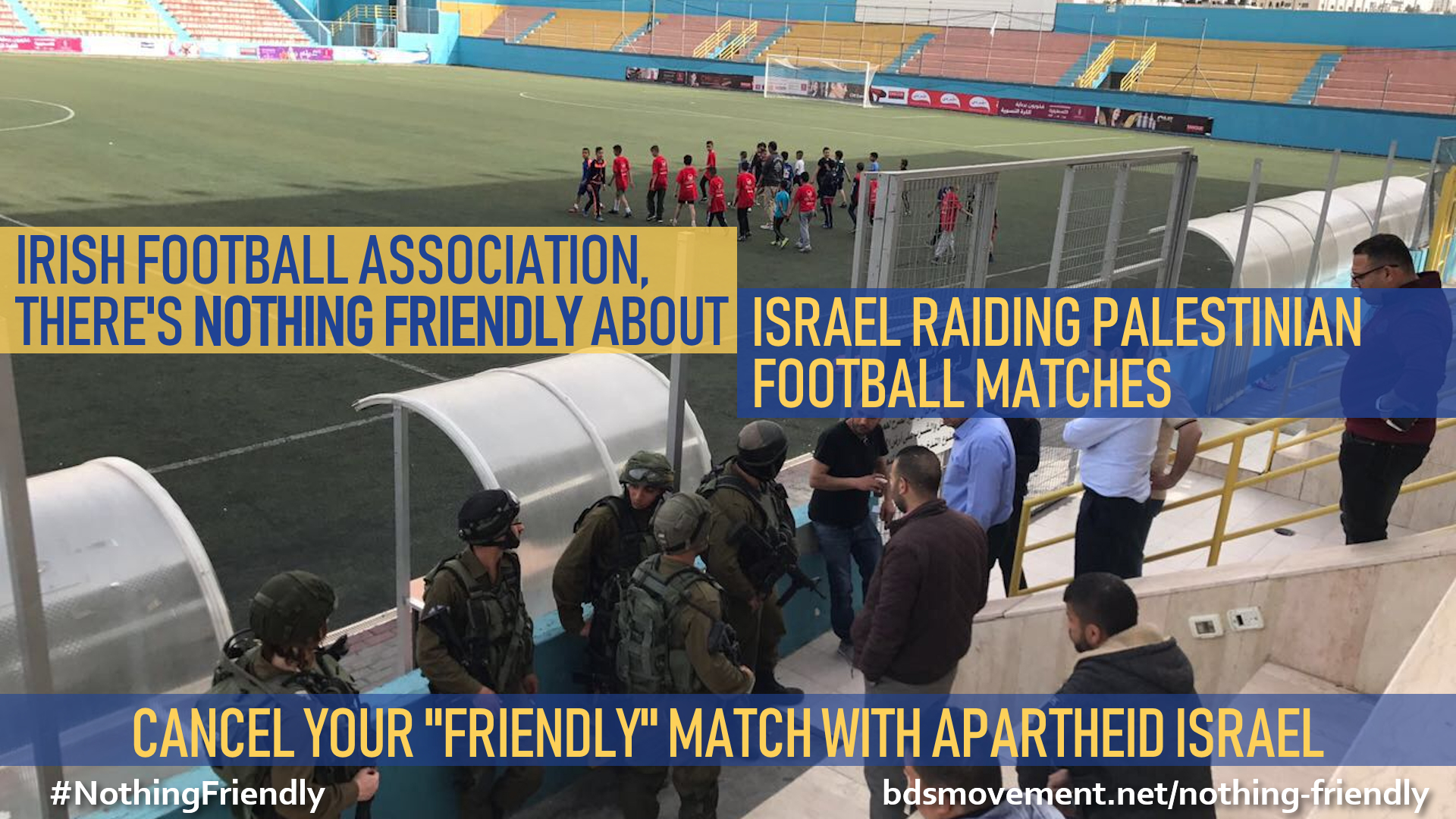 Irish Football Assoc, there's nothing friendly about raiding Palestinian football matches