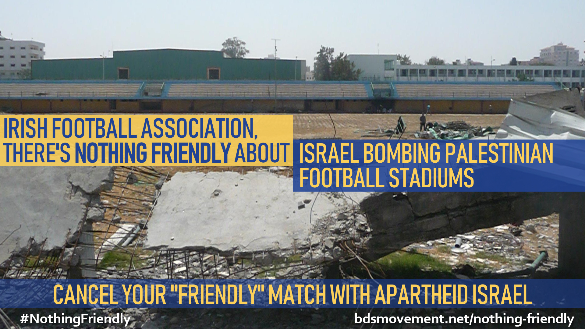 Irish Football Assoc, there's nothing friendly about bombing Palestinian football stadiums