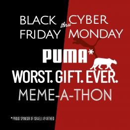 "Join the Puma ""Worst. Gift. Ever."" Meme-a-Thon"