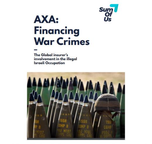 French Insurer AXA Complicit in Israel's War Crimes