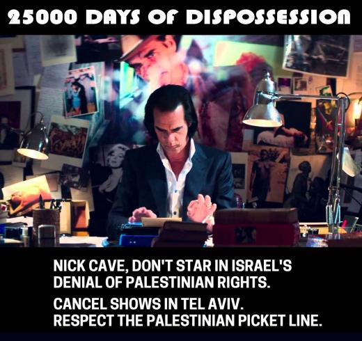 Nick Cave, don't star in Israel's denial of Palestinian rights