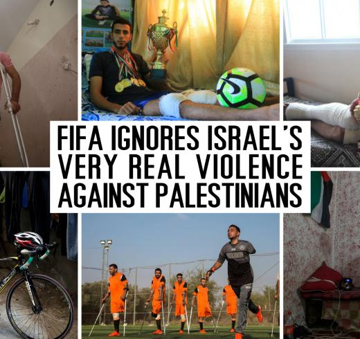 FIFA ignores Israel's very real violence against Palestinians