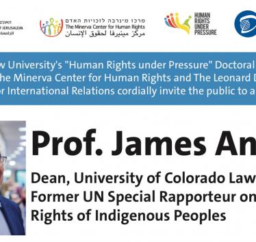 Lecture on Indigenous Rights by Prof. James Anaya at Hebrew University