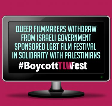 Queer Filmmakers withdraw from Israeli Government-Sponsored TLVFest